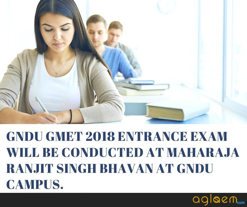 GNDU GMET 2018 Application Form Released - Apply Before Last Date: June 22  %Post Title, %Post Category, AglaSem