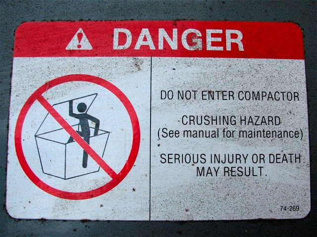 DANGER: DO NOT ENTER COMPACTOR