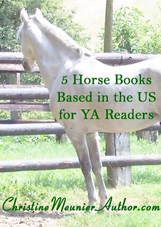 5 Horse Books Based in the US for YA Readers | ChristineMeunierAuthor.com