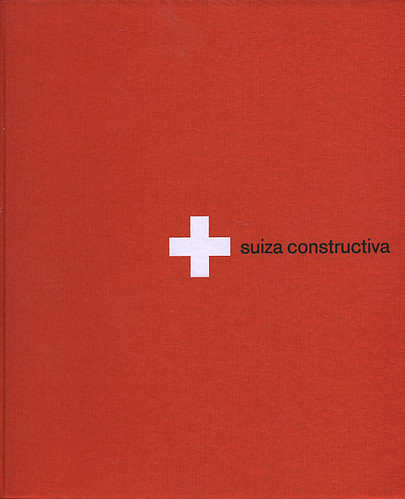 Suiza Constructiva | by Joe Kral