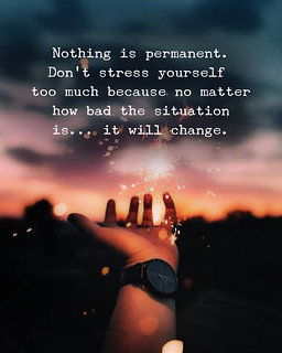 Best Positive Quotes Nothing Is Permanent Best Positiv Flickr