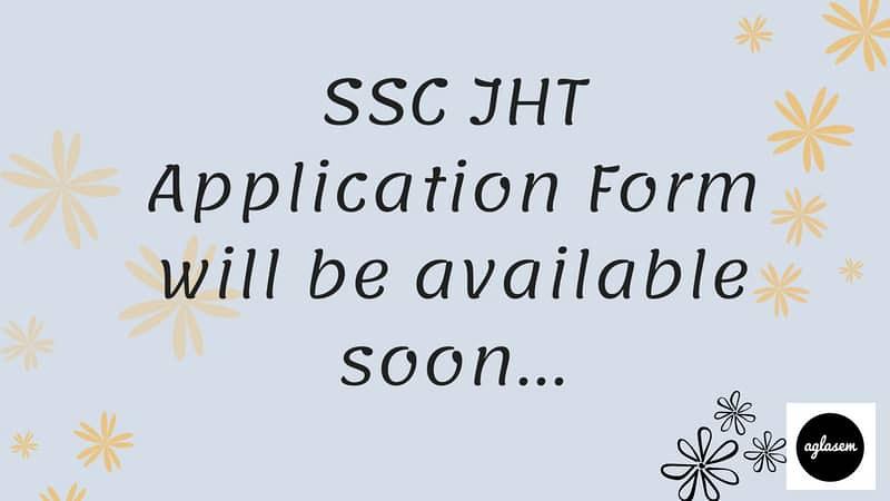 SSC Junior Hindi Translator Application Form 2018   Apply Here!