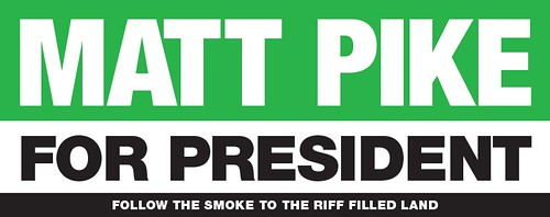 Matt Pike for president