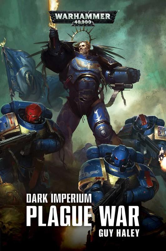 «Тёмный Империум: Чумная война» Гая Хейли | Dark Imperium: Plague War by Guy Haley