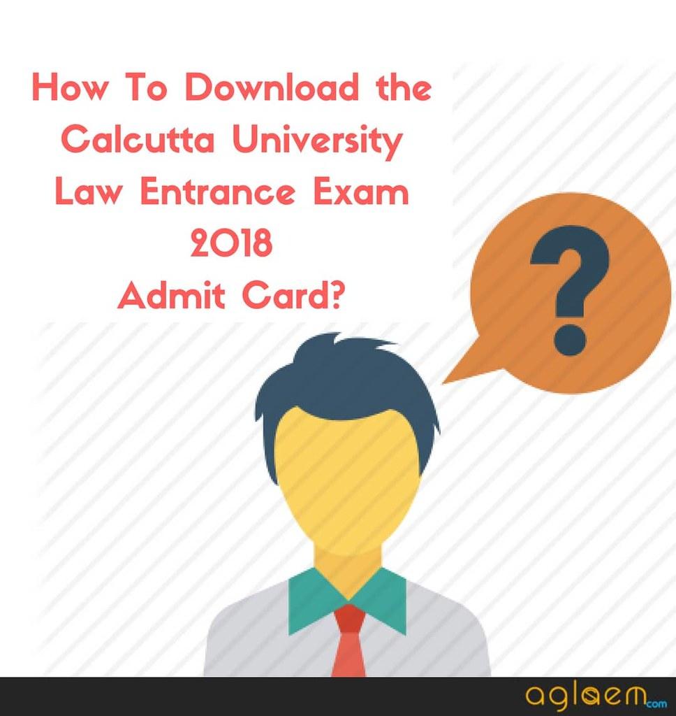 Calcutta University Law Entrance Exam 2018 Admit Card