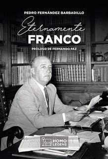 Eternamente Franco, Pedro Fernández Barbadillo