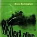 Boiled Alive