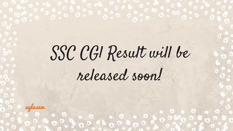 SSC CGL Result is coming soon!