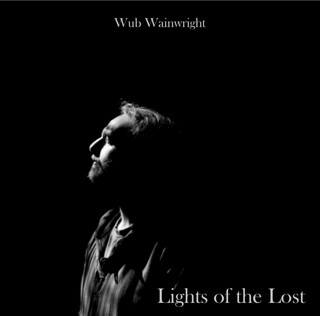 Wub Wainwright - Lights of the Lost cover art | by Iron Man Records