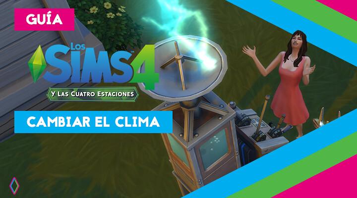 Cambiar el clima en Los Sims 4: guía completa