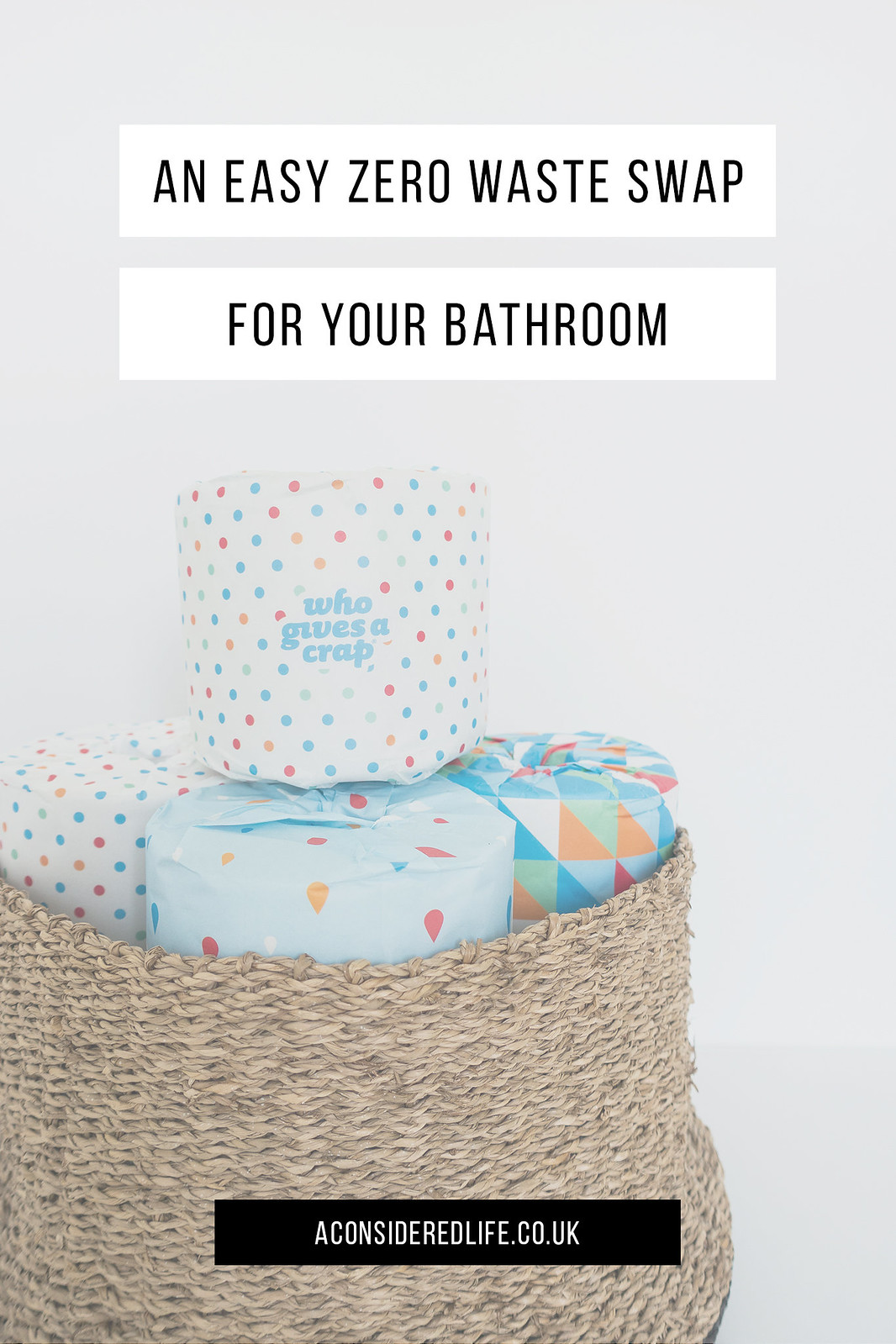 An Easy Zero Waste Swap For Your Bathroom With Who Gives A Crap