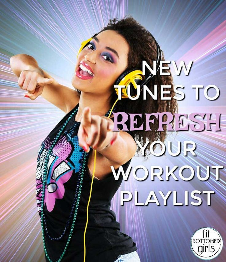 Fitness Tips Workouts New Tunes To Refresh Your Workout Playlist