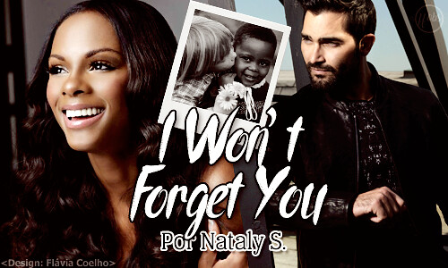 I Wont Forget You Por Nataly S By Arquivoffobs