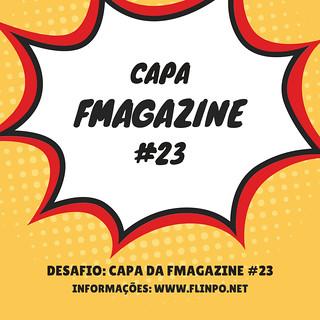 Desafio: Capa da FMAGAZINE #23