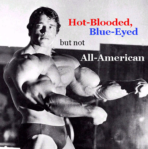 Arnold, One Hot-Blooded, Blue Eyed American | by lorenzodom