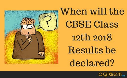 CBSE Class 12 Result 2018 Date