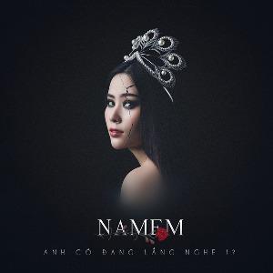 Nam Em – Anh Có Đang Lắng Nghe? – iTunes AAC M4A – Single