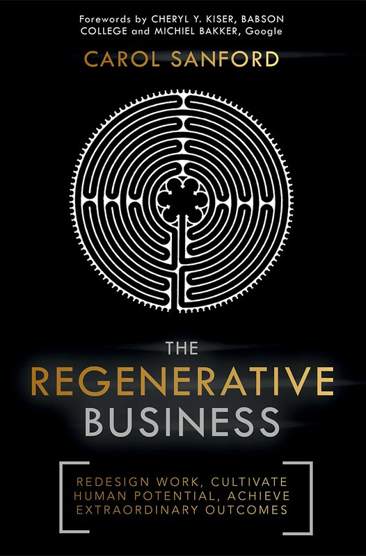The Regenerative Business, Carol Sanford