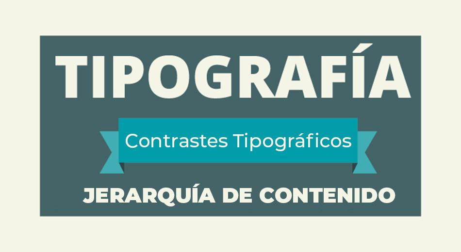 Como hacer que un diseño comunique correctamente con tipografía, contrastes tipográficos y jerarquía de contenido