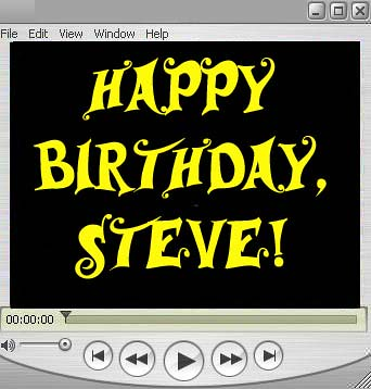 Happy Birthday Steve See The Quot Happy Birthday Steve