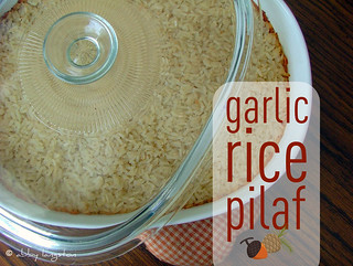 It's All About the Sides: Garlic Rice Pilaf | by Confabulation
