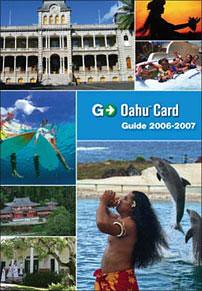 Go Oahu Card - Guidebook 2006-2007   Feel free to use this i