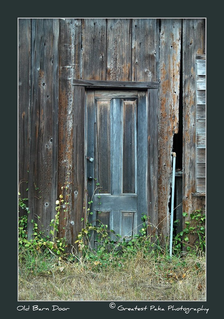 ... The Old Barn Door | By Greatest Paka Photography