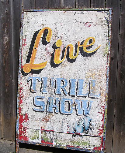Live Thrill Show Sign 1 | by Howdy, I'm H. Michael Karshis