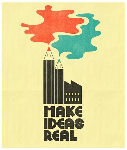 Make Ideas Real | by D E M