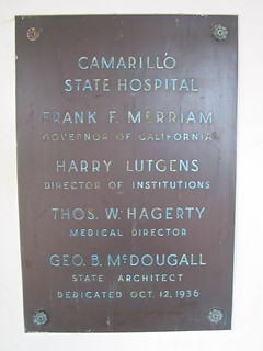Plaque from the 1936 Dedication Ceremony of Camarillo State Hospital | by California State University Channel Islands