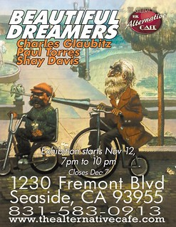 "My Art Show, ""Beautiful Dreamers"", The Alternative Cafe, Nov12 thru Dec 7th, 2010 