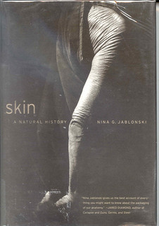 Skin: a Natural History | by Wanamaker Librarians & Library Techs
