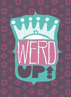 Werd Up | by Changethethought
