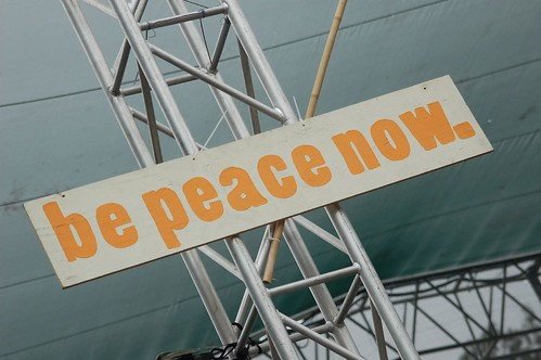 Be Peace Now - Sign on stage | by Donnaphoto