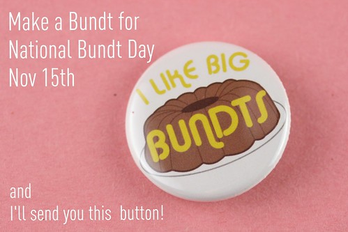 I Like Big Bundts Button | by Food Librarian