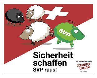 Sicherheit schaffen: anti Swiss People's Party poster | Flickr