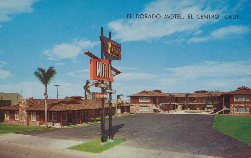 El Dorado Motel - El Centro, California