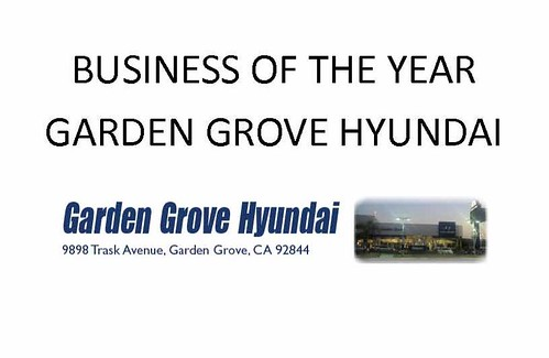 Business Of The Year Garden Grove Hyundai Gg Chamber Flickr