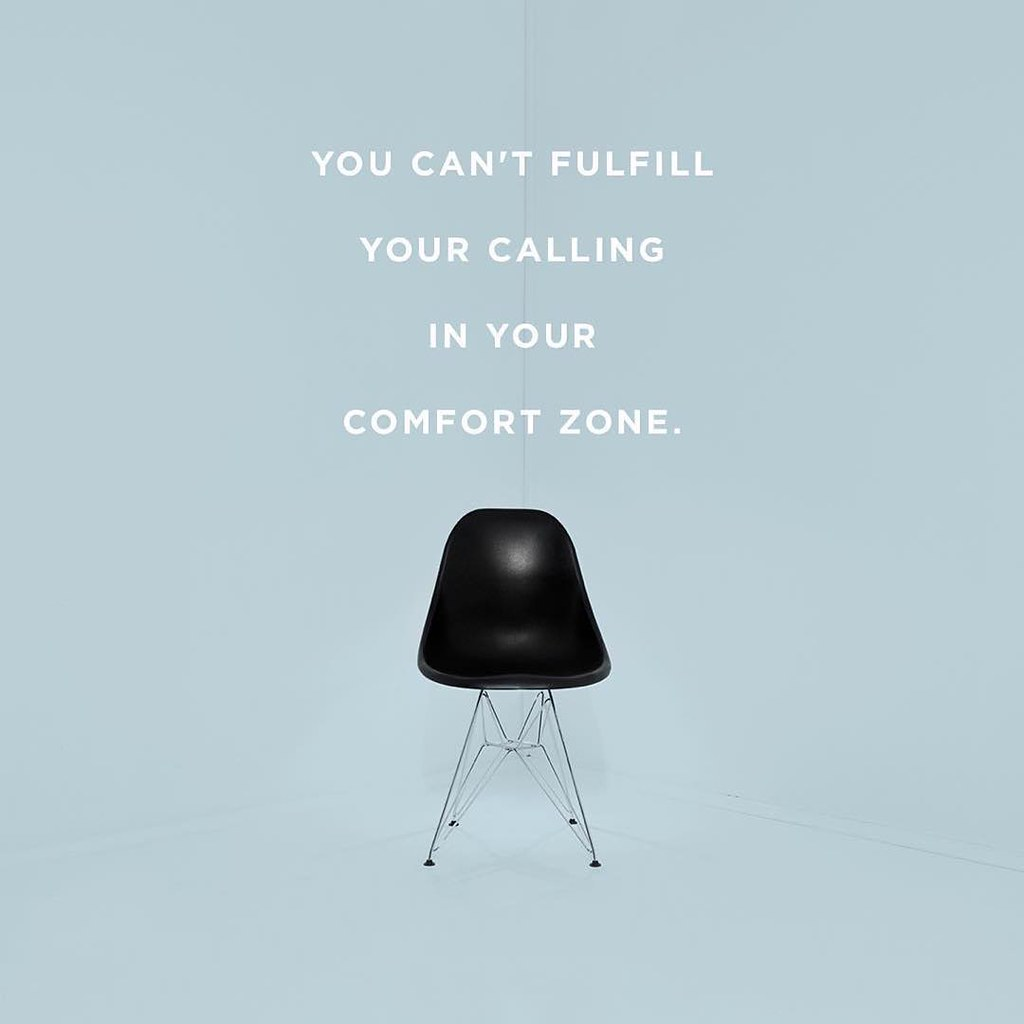Image result for you cannot fulfill your calling in your comfort zone