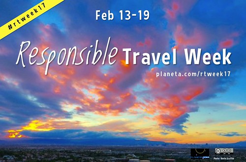 Join us. Responsible Travel Week, Feb 13-19 #rtweek17