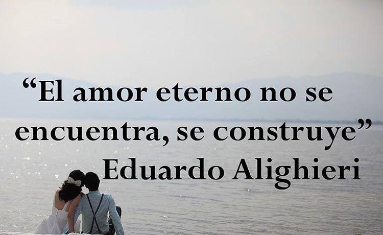El Amor Eterno No Se Amor Felicidad Frases Eduardoa Flickr