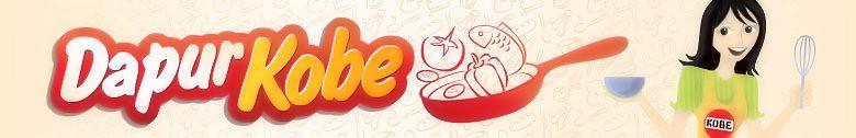 Dapur KOBE - Resep & Produk