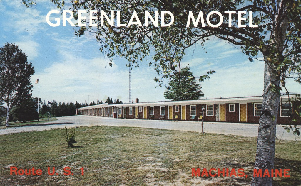 Greenland Motel - Machias, Maine