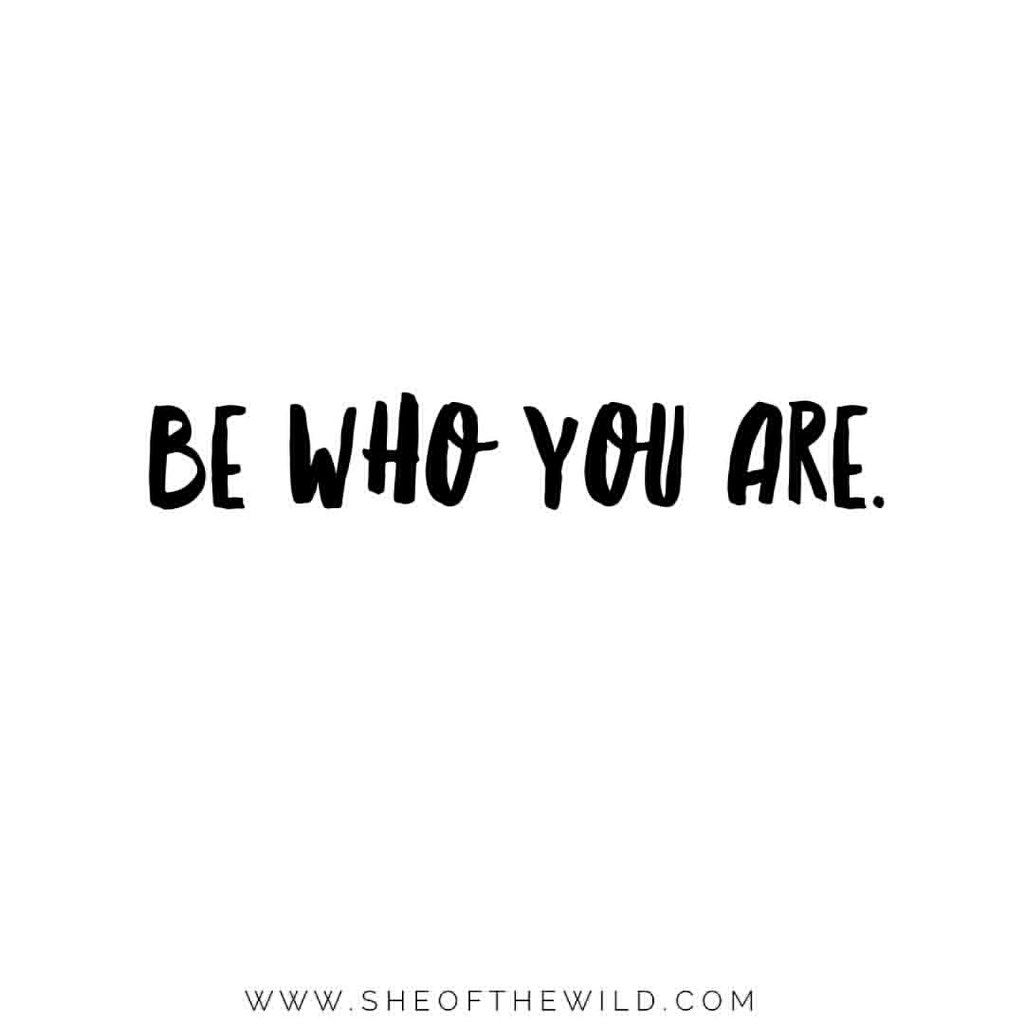 To be who you are 16