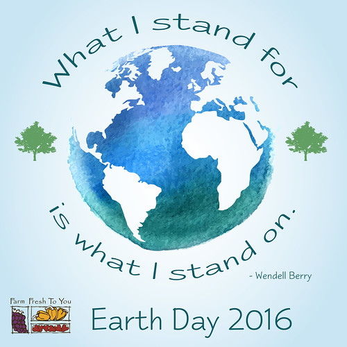 Celebrate Earth Day! | by Farm Fresh To You -