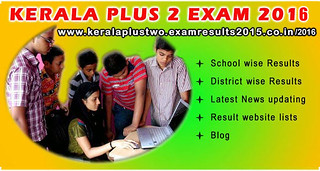 Kerala plus two exam results 2016 | by humanise2004