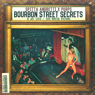 Curren$y - Bourbon Street Secrets | by fortyfps