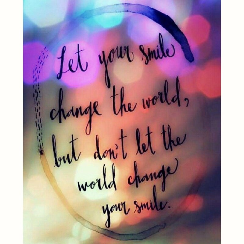 Let Your Smile Change The World But Dont Let The World C Flickr