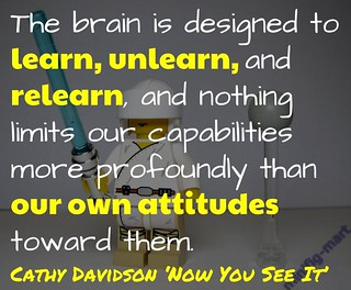 Learn, Unlearn and Relearn @cathymdavidson | by mrkrndvs