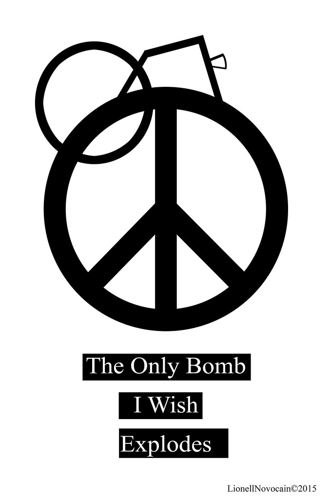 The Only Bomb I Wish Explodes Lionell Novocain Flickr